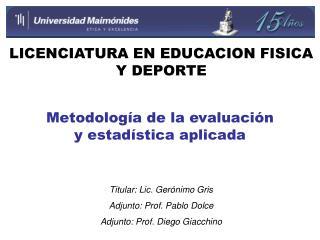 Metodolog a de la evaluaci n y estad stica aplicada