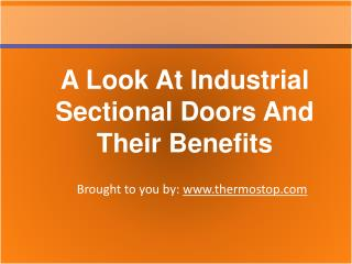 A Look At Industrial Sectional Doors And Their Benefits