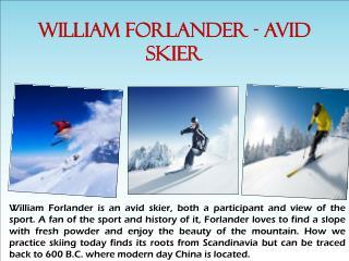 WILLIAM FORLANDER - AVID SKIER