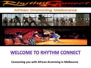 Get African Drumming in Melbourne