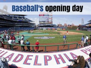 Baseball's opening day