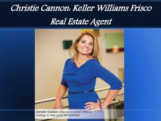 Christie Cannon  Keller Williams Serve Friendly