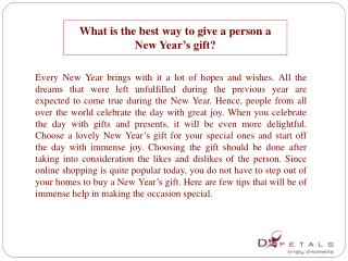 What is the best way to give a person a New Year�s gift?