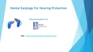 Dental Earplugs for Hearing Protection