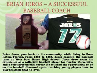 BRIAN JOROS – A SUCCESSFUL BASEBALL COACH