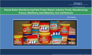 Global Peanut Butter Manufacturing Plant Project Report