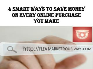 4 Smart Ways to Save Money on Every Online Purchase You Make