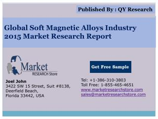 Global Soft Magnetic Alloys Industry 2015 Market Analysis Su