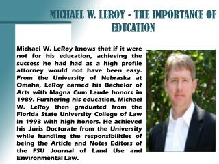 MICHAEL W. LEROY - THE IMPORTANCE OF EDUCATION_PPT