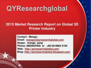 2015 Market Research Report on Global 3D Printer Industry