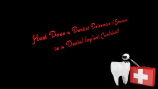 How Does a Dentist Determine if Someone is a Dental Implant