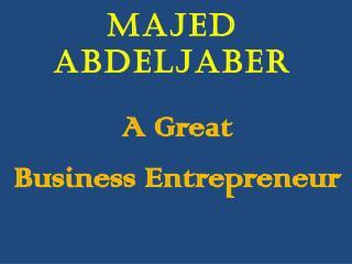 Majed Abdeljaber - Business Entrepreneur