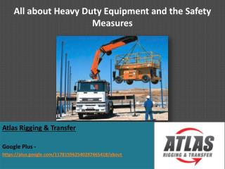 Duty of Heavy Lifting Equipment in an industrial and Domesti