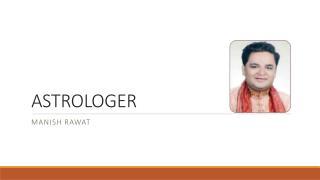 Astrologer manish Rawat