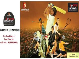 Supertech Sports Village Greater Noida West