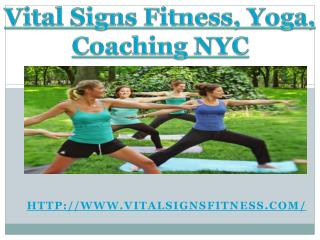 Yoga NYC Upper East Side - Vital Signs Fitness, Yoga, Coachi