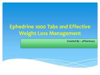 Ephedrine 1000 Tabs and Effective Weight Loss Management