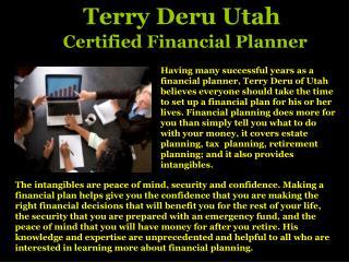 Terry Deru Utah    Fianacial Planner