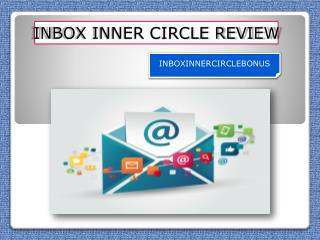 INBOX INNER CIRCLE REVIEW
