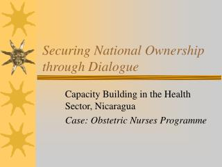 Securing National Ownership through Dialogue