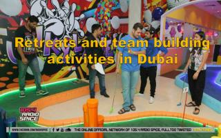 Retreats and team building activities in Dubai