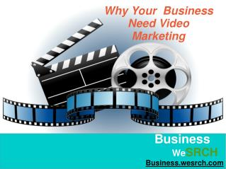 Why Your Business Need Video Marketing