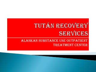 Tutan Recovery Services