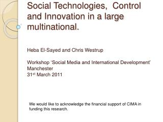 Social Technologies,  Control and Innovation in a large multinational.