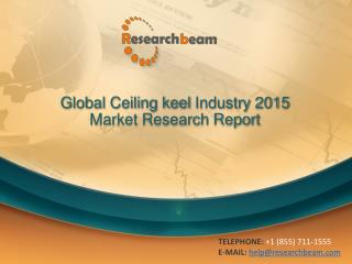 Global Ceiling keel Industry Size, Share, Market Trends, Gro
