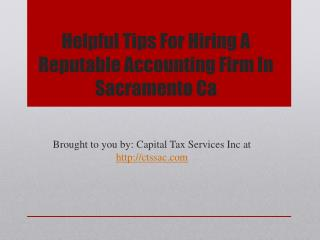 Helpful Tips For Hiring A Reputable Accounting Firm