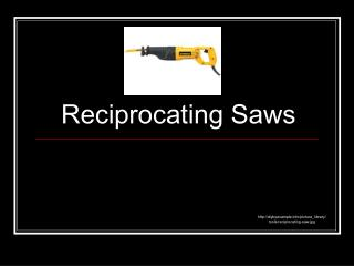 Reciprocating Saws