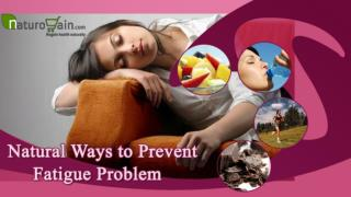 Best Natural Energy Supplements to Prevent Fatigue Problem