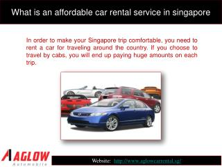 What is an affordable car rental service in Singapore?