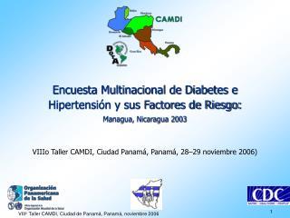 Encuesta Multinacional de Diabetes e Hipertensi n y sus Factores de Riesgo: Managua, Nicaragua 2003