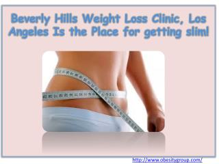 Beverly Hills Weight Loss Clinic, Los Angeles Is the Place f