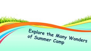 Explore the Many Wonders of Summer Camp