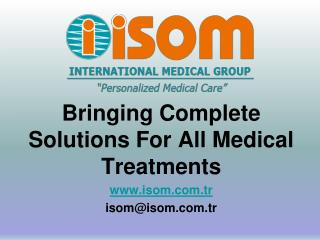 Isom Medical Group Solutions For All Medical Conditions