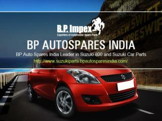 BP Auto Spares India Leader in Suzuki 800 and Suzuki Car Par