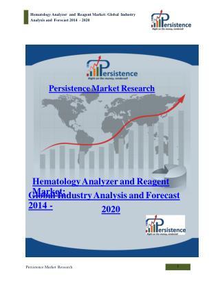 Global Hematology Analyzer and Reagent Market to 2020
