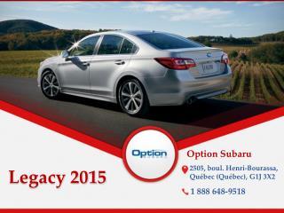 Subaru Legacy 2015 à Québec - Un véhicule avec traction inté