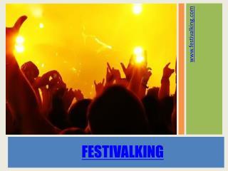 Festival king