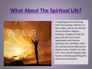 What About The Spiritual Life