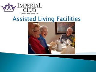 Assisted Living Facilities  - Imperial-living
