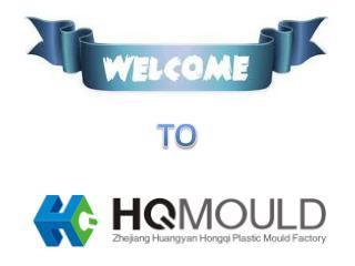 HQ Mould – The Best Plastic  Mould Manufacturer