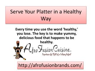 African Sauces - Serve Your Platter in a Healthy Way