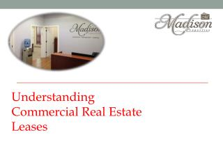 Understanding Commercial Real Estate Leases