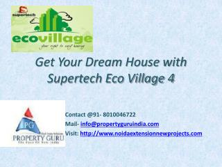 Supertech Eco Village 4 Noida Extension Greater Noida West