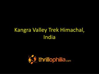 Kangra Valley Trek Himachal,