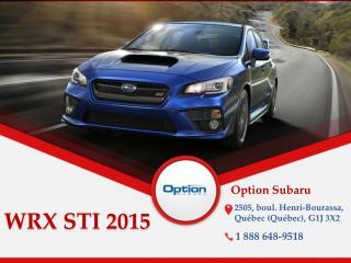 Subaru WRX STI 2015 neufs à Québec - WRX STI Sport, Sport-Te