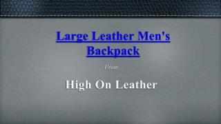 Mens leather backpacks
